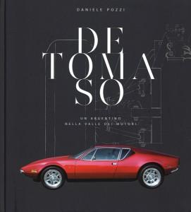 Libro De Tomaso-un argentino nella valle dei motori