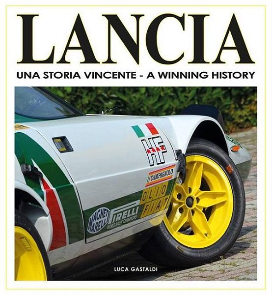 Libro: Lancia una storia vincente di Luca Gastaldi