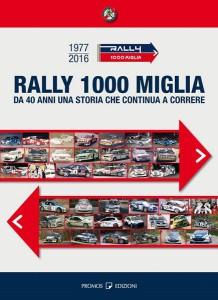 Libro Rally 1000 Miglia 1977-2016