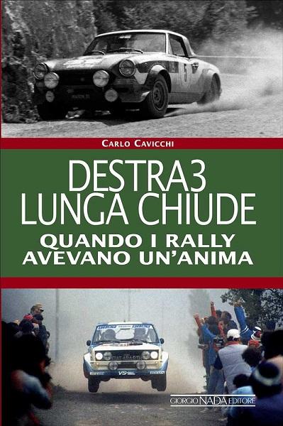 Libro Destra 3 Lunga Chiude di Carlo Cavicchi.