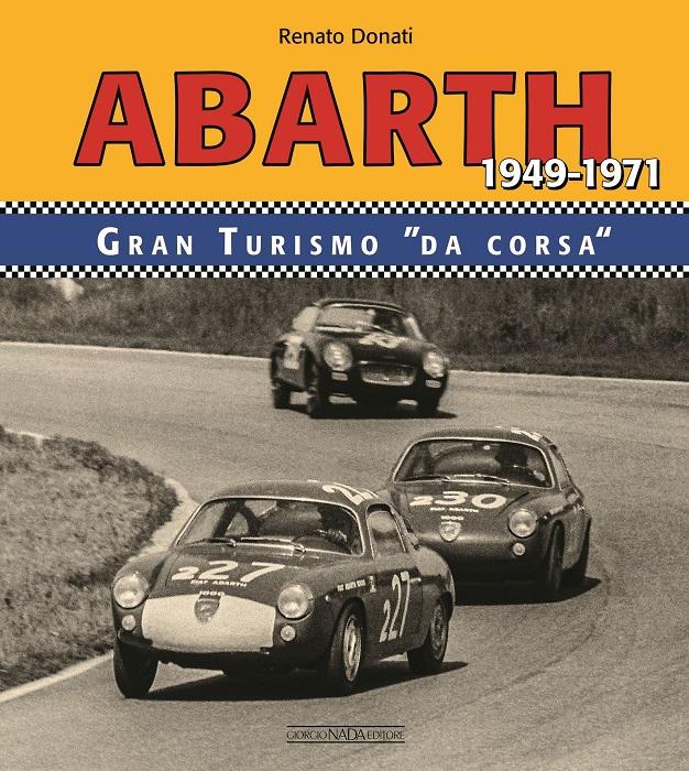 Libro Abarth Granturismo da corsa 1949 – 1971