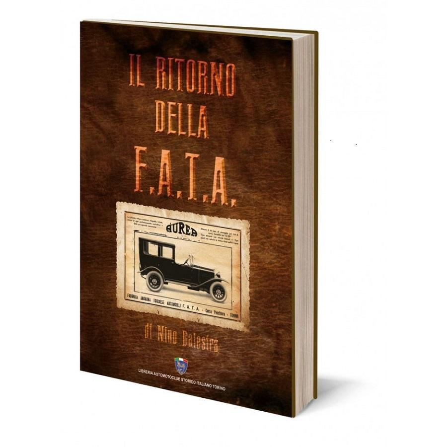 """Libro: """"Il ritorno della F.A.T.A."""" di Nino Balestra"""