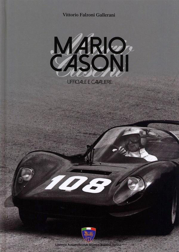 Mario Casoni, ufficiale e cavaliere di Vittorio Falzoni Gallerani