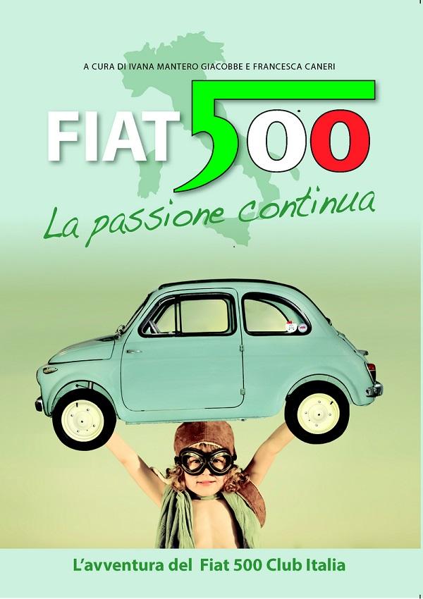 Libro: Fiat 500 – la passione continua.