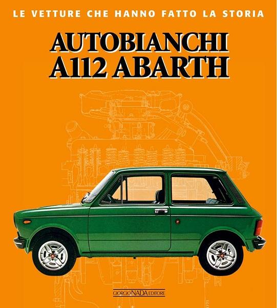Libro Autobianchi A 112 Abarth di Coppa e Bozzi