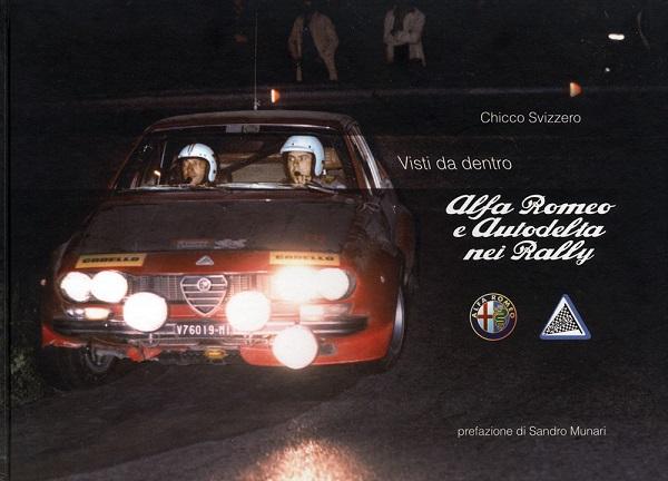 """Libro """"Alfa Romeo e Autodelta nei Rally"""" di Chicco Svizzero"""
