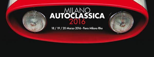 Milano AutoClassica 2016: ecco le prime indiscrezioni.
