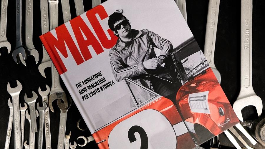 Libro: MAC La Fondazione Gino Macaluso per l'auto storica.